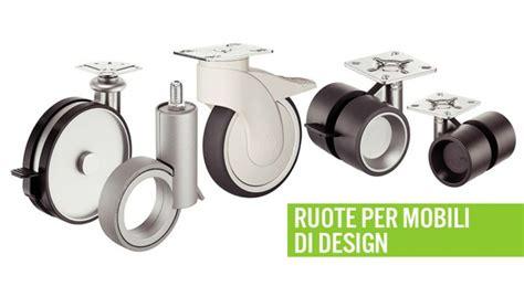 ruote per arredamento ruote per mobili di design ferramenta mobili