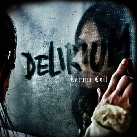 download lacuna coil closer mp3 delirium explicit by lacuna coil mp3 download