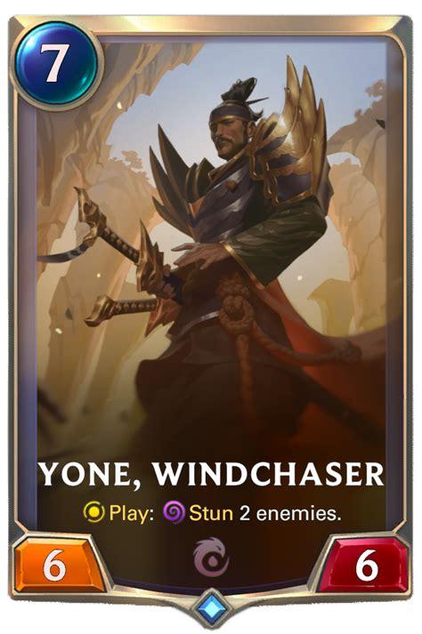 yone windchaser legends  runeterra league
