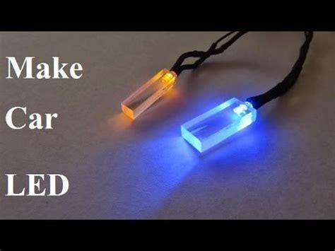 ไฟ led รถยนต make a led car light plexiglass wire a led