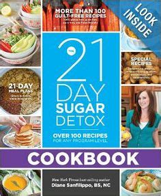 21 Day Sugar Detox Cookbook by 1000 Images About Squeaky Clean Resources On