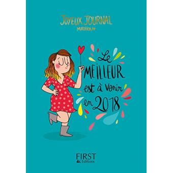 agenda 2018 le joyeux journal de mathou le meilleur est 224