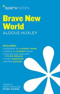brave new world themes analysis brave new world sparknotes literature guide series by