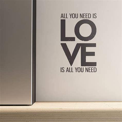 all you need is wall sticker all you need is quotes quotesgram