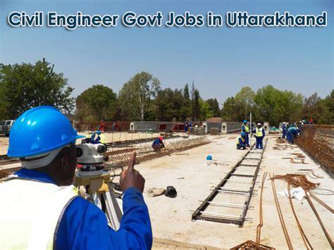 govt jobs  civil engineer  uttarakhand latest civil engineer vacancy  recruitment