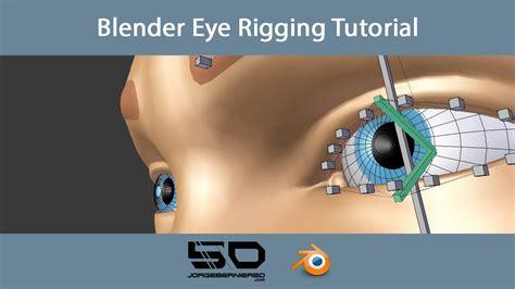 eye tutorial in blender blender eye rigging tutorial youtube