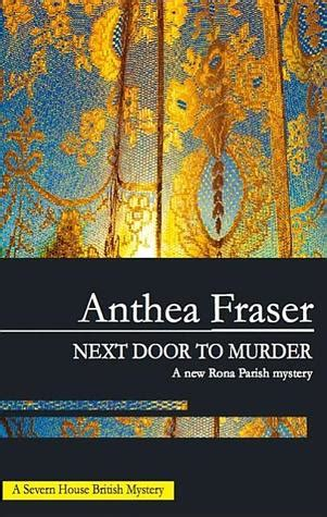 saving a firefighter next door books next door to murder rona parish 6 by anthea fraser