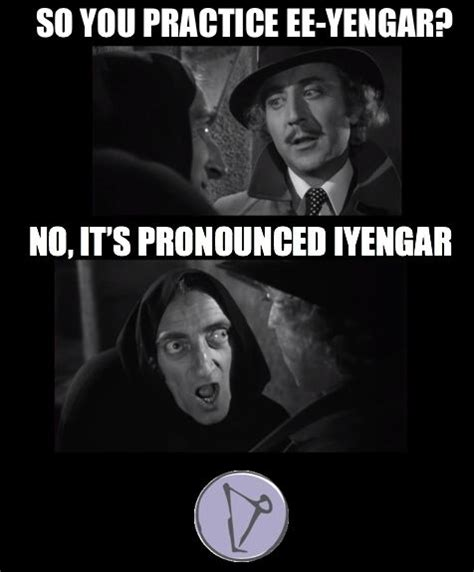 Young Frankenstein Meme - pin by forward fold yoga on forward fold yoga memes
