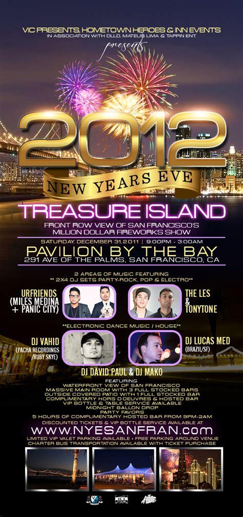 new years eve house music events new years eve 2012 on treasure island san francisco ca eventvibe com