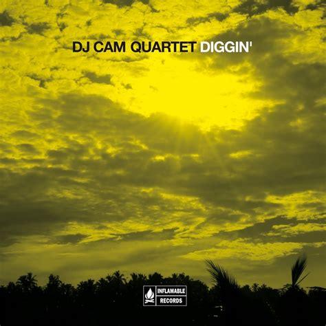 dj qt mp3 download diggin by dj cam quartet on mp3 wav flac aiff alac at