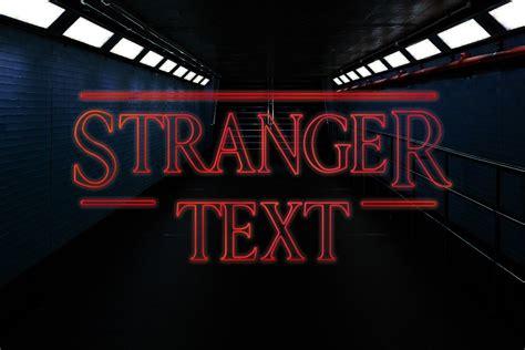 stranger  psd text style creativetacos