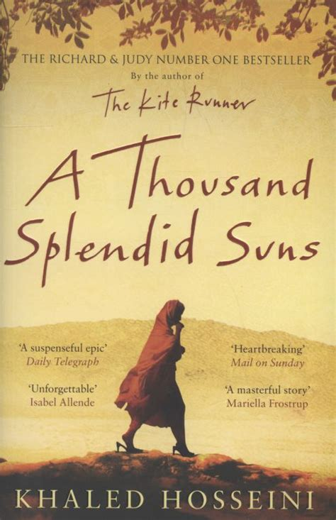 A Thousand Splendid Suns Quotes by Khaled Hosseini Quotes History Quotesgram