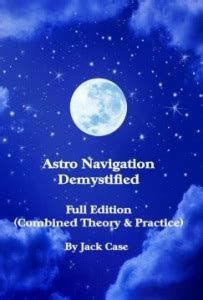 astro navigation demystified astro navigation demystified book amazon kindle ebook learn to navigate without gps