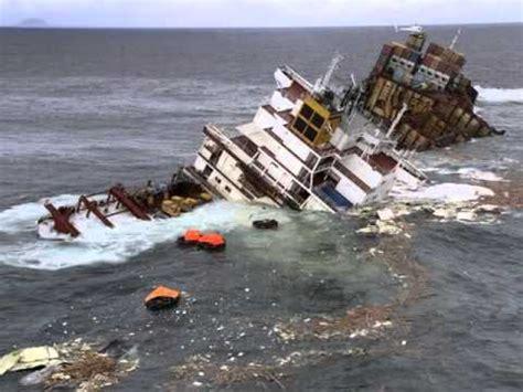 youtube ship sinking cargo ship sinking container ship sinking youtube