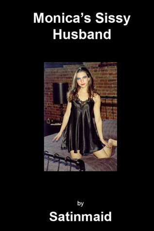 the husband books s sissy husband by satinmaid reviews discussion