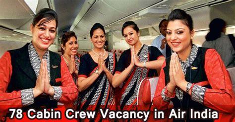cabin crew vacancy in air india cabin crew recruitment
