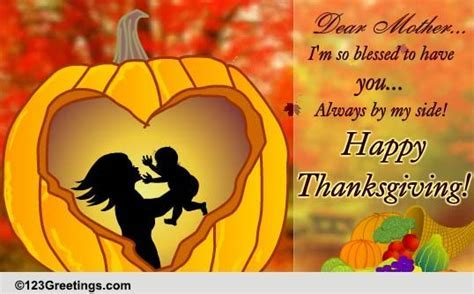 Dear Mother, Happy Thanksgiving! Free Family eCards