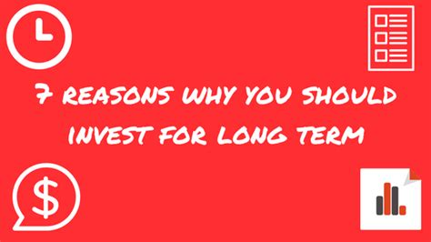 7 Reasons Why You Should Only For by Stocks 7 Reasons Why You Should Invest For Term