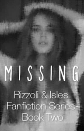 Missing: A Rizzoli And Isles Fanfiction Book Two