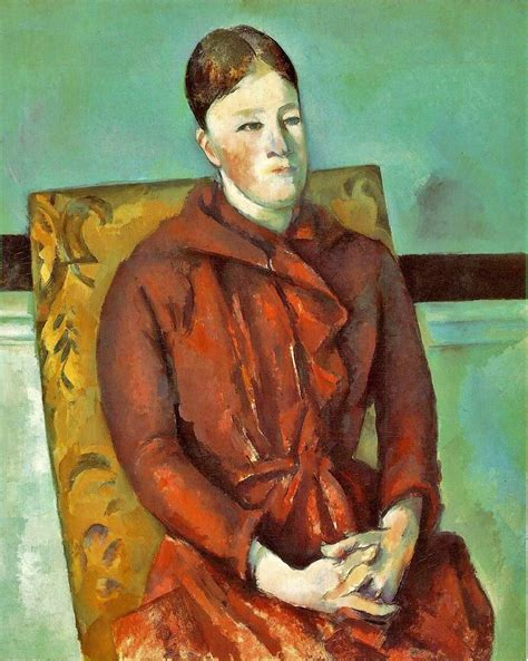 Madame Cezanne In A Armchair by It S About Time Paul Cezanne 1839 1906 Paints His