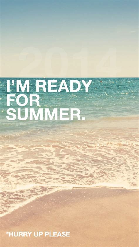 Ready For Summer 2014 iPhone 5 Wallpaper / iPod Wallpaper
