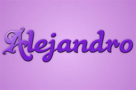 imagenes de i love you alejandro significado del nombre alejandro 191 191 te lo vas a perder