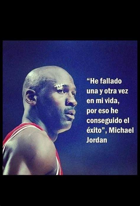 biography of michael jordan in spanish frases espa 241 ol michael jordan quotes pinterest
