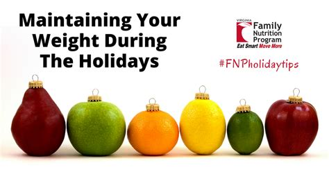 weight management during the holidays maintaining your weight during the holidays eat smart