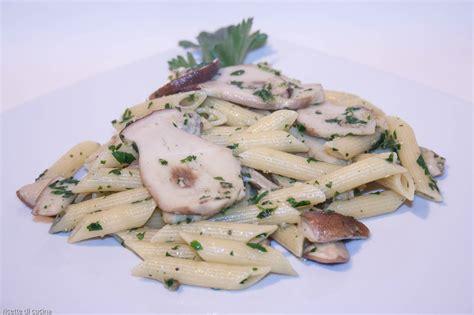 cucinare funghi freschi penne ai funghi porcini freschi ricette di cucina