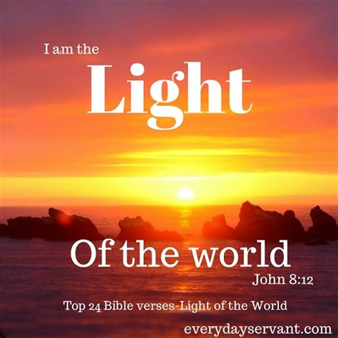 bible verses about light top 24 bible verses light of the everyday servant
