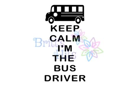 calm im  bus driver svg graphic  britts hits
