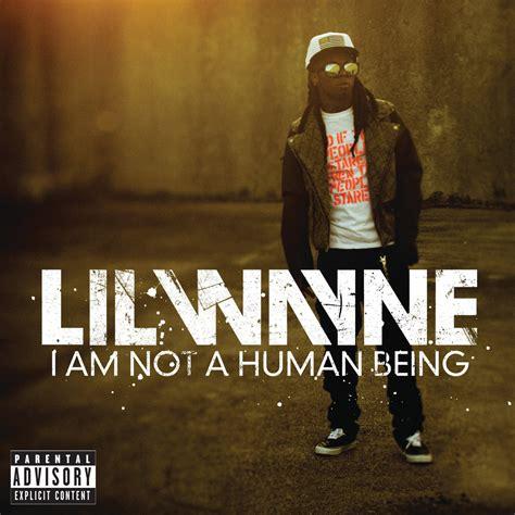 lil wayne ianahb lil wayne i am not a human being track list artwork