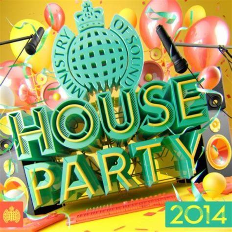 ministry of sound house music ministry of sound house party 2014 various artists