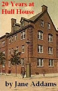 20 years at hull house by books worth