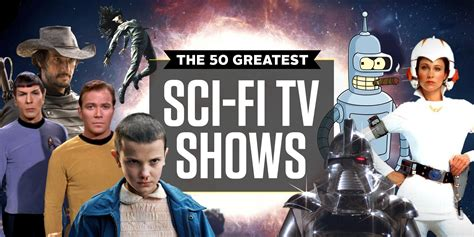 best serie ever 50 best sci fi tv shows of all time greatest sci fi