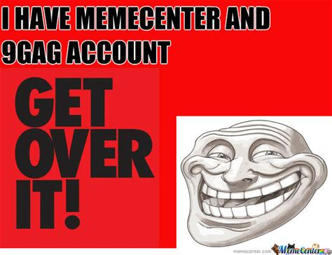Get Over It Meme - get over it by altiner meme center