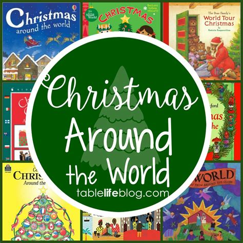 images of christmas around the world christmas around the world in 100 books tablelifeblog