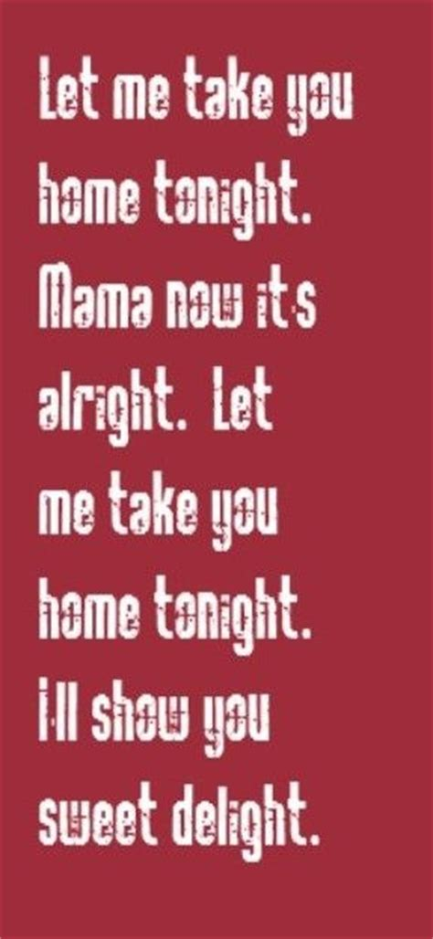 take me home tonight quotes quotesgram