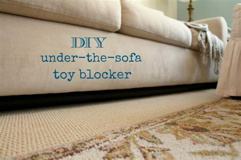 how to stop a couch rachel s nest diy under the sofa toy blocker