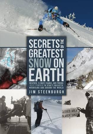 august snow books august book review secrets of the greatest snow on earth