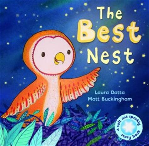 the best nest a soft sparkly story book by laura datta