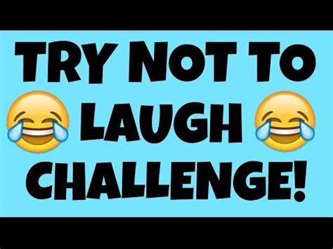 try not to laugh challenge try not to laugh challenge