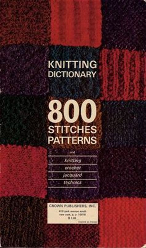 knit dictionary vintage knitting dictionary 800 stitches pattern book mon