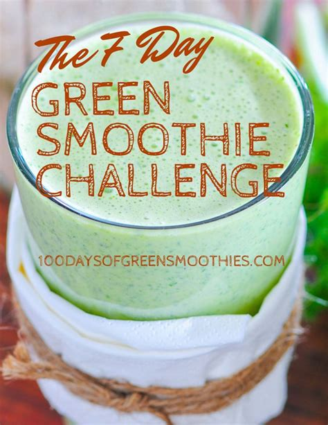 Detox Green Smoothie Challenge by Free 7 Day Green Smoothie Challenge A Week S Worth Of