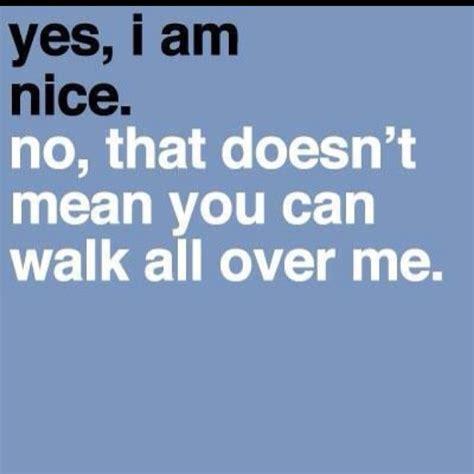 im not a doormat quotes quotesgram
