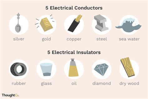 examples  electrical conductors  insulators