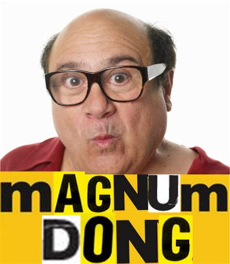 Danny Meme - magnum dong danny devito know your meme