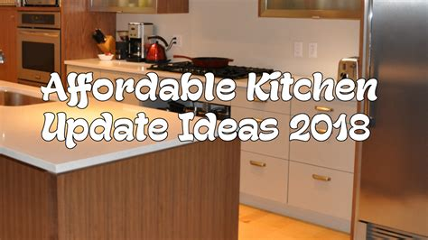5 affordable kitchen update ideas 2018