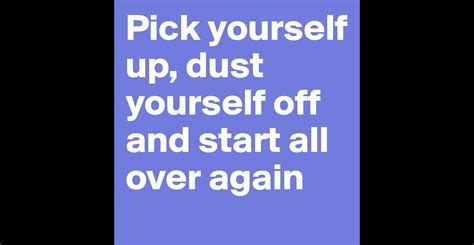 Starting All Again 3 by Yourself Up Dust Yourself And Start All