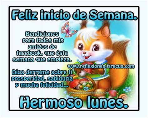 imagenes de feliz inicio de semana para amigos feliz inicio de semana bendiciones para todos mis amigos